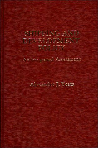 9780275907457: Shipping and Development Policy