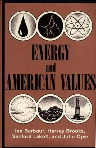 9780275907587: Energy and American Values
