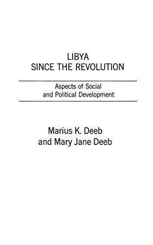 9780275907808: Libya Since the Revolution: Aspects of Social and Political Development