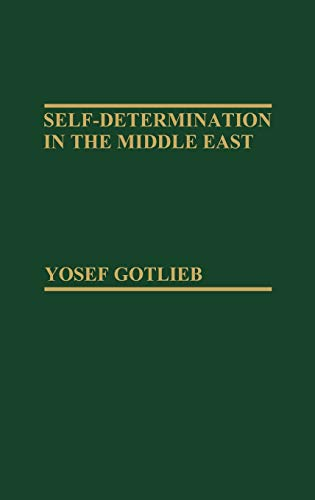 9780275908089: Self-Determination in the Middle East