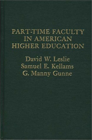 9780275908461: Part-time Faculty in American Higher Education