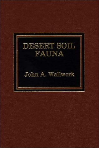9780275909215: Desert Soil Fauna