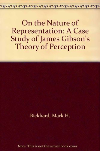 9780275909482: On the Nature of Representation: A Case Study of James Gibson's Theory of Perception