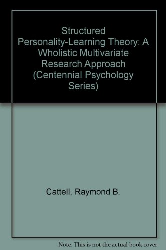 9780275909581: Structured Personality-Learning Theory: A Wholistic Multivariate Research Approach (Centennial Psychology Series)
