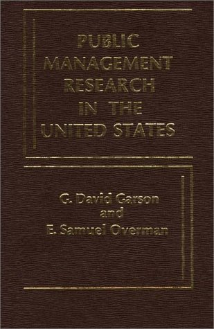 9780275909840: Public Management Research in the United States