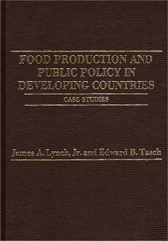 9780275910389: Food Production and Public Policy in Developing Countries: Case Studies