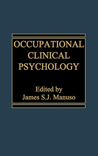 9780275910419: Occupational Clinical Psychology