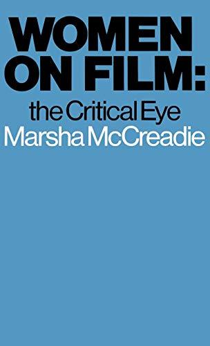 9780275910426: Women on Film: The Critical Eye