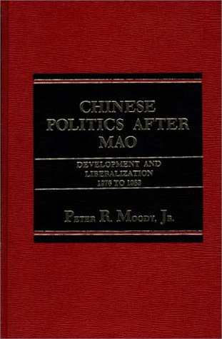 9780275910464: Chinese Politics after Mao