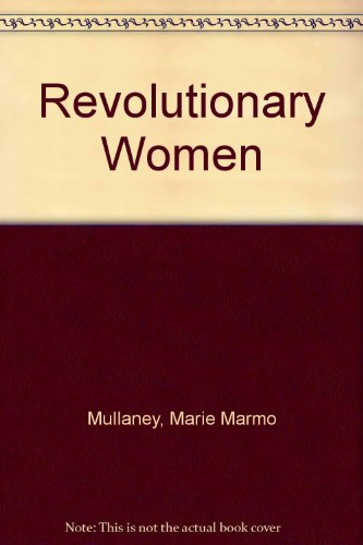 9780275910495: Revolutionary Women: Gender and the Socialist Revolutionary Role