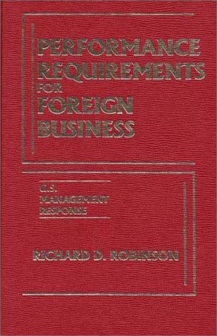 9780275910662: Performance Requirements for Foreign Business: U.S. Management Response