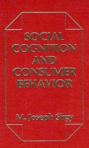 9780275910815: Social Cognition and Consumer Behavior