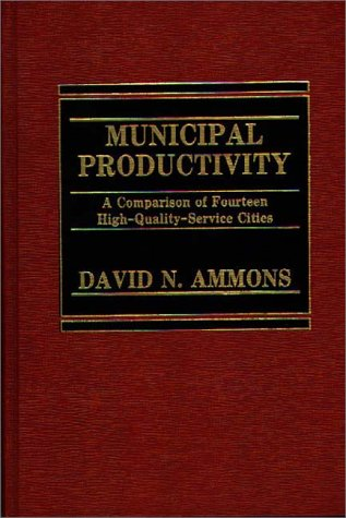 9780275911188: Municipal Productivity: A Comparison of Fourteen High-Quality-Service Cities