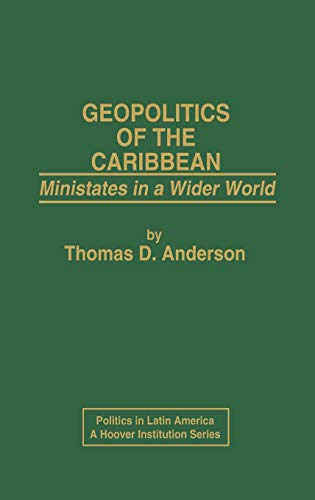 9780275911195: Geopolitics of the Caribbean: Ministates in a Wider World (Politics in Latin America)