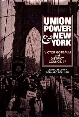 9780275911263: Union Power and New York: Victor Gotbaum and District Council 37