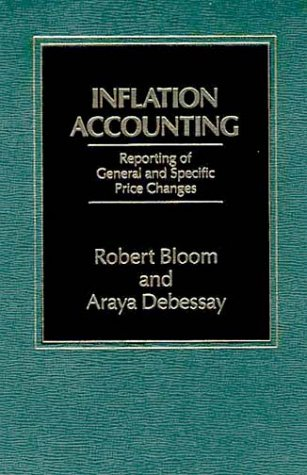 9780275911300: Inflation Accounting: Reporting of General and Specific Price Changes
