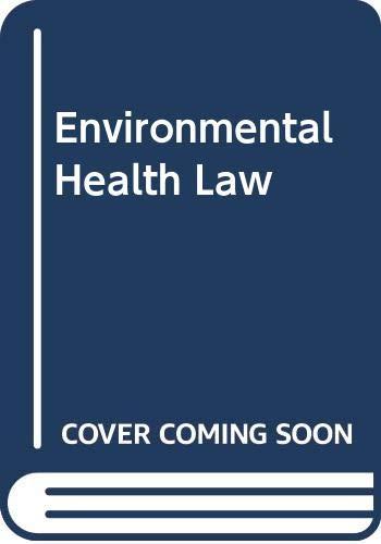9780275911348: Environmental Health Law