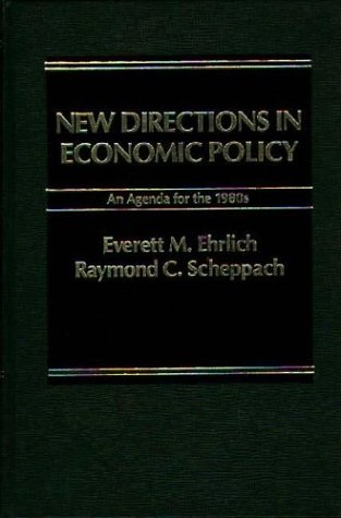 9780275911485: New Directions in Economic Policy: An Agenda for the 1980s