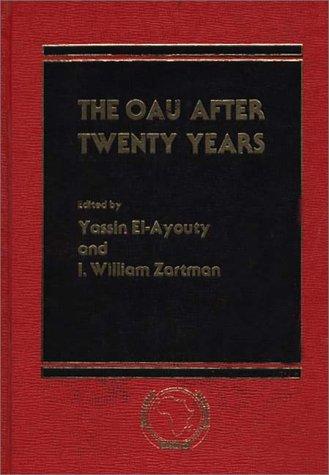 9780275911492: The OAU After Twenty Years (SAIS Studies on Africa)