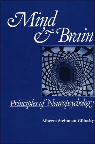 9780275911706: Mind and Brain: Principles of Neuropsychology