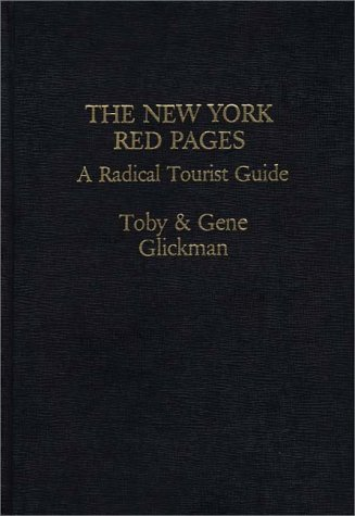 9780275911737: The New York Red Pages: A Radical Tourist Guide