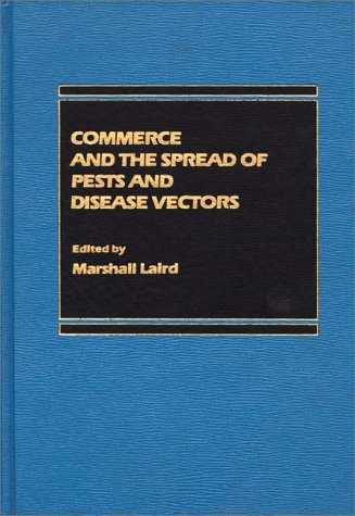 9780275912086: Commerce and the Spread of Pests and Disease Vectors