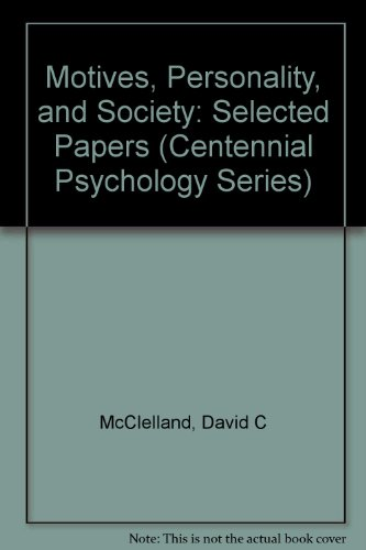 9780275912246: Motives, Personality, and Society: Selected Papers (Centennial Psychology Series)