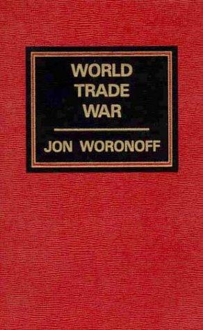 9780275912949: World Trade War
