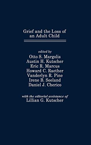 9780275913045: Grief and the Loss of an Adult Child (Foundation of Thanatology Series)