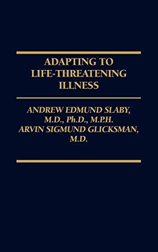 9780275913243: Adapting to Life-Threatening Illness