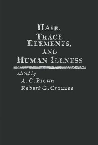 9780275913373: Hair, Trace Elements, and Human Illness