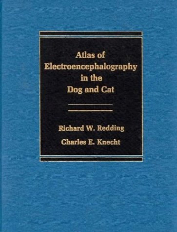 9780275914486: Atlas of Electroencephalography in the Dog and Cat