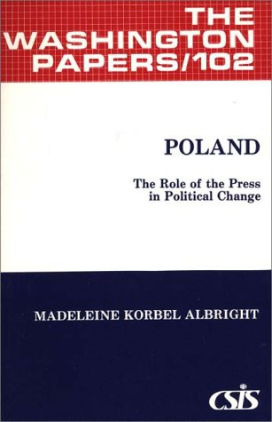 9780275915599: Poland: The Role of the Press in Political Change (The Washington Papers)
