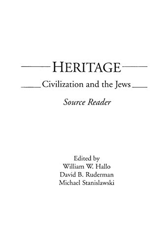 9780275916084: Heritage: Civilization and the Jews: Source Reader