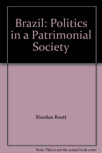 9780275916275: Brazil: Politics in a Patrimonial Society