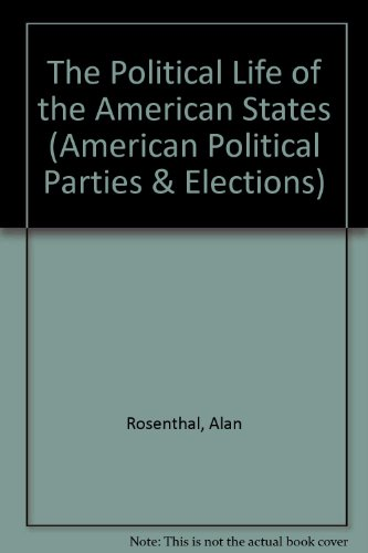 9780275916305: Political Life of the American States (American Political Parties & Elections)