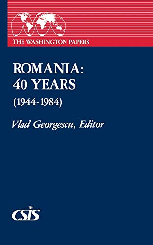 9780275916442: Romania: 40 Years (1944-1984) (Washington Papers)
