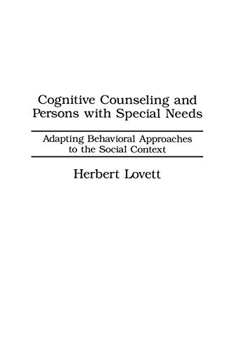 9780275916510: Cognitive Counseling and Persons with Special Needs: Adapting Behavioral Approaches to the Social Context: Adapting Behavioural Approaches to the Social Context
