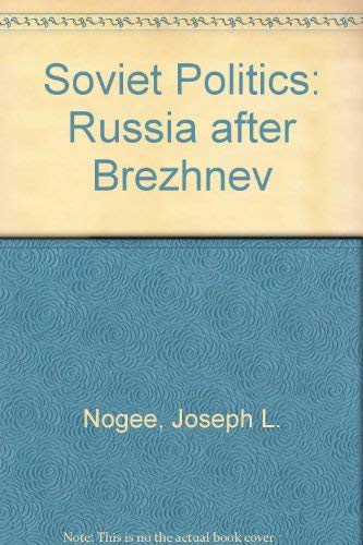 9780275916527: Soviet Politics: Russia After Brezhnev