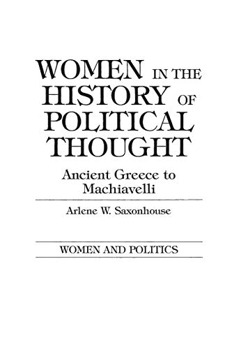 9780275916558: Women in the History of Political Thought: Ancient Greece to Machiavelli (Women and Politics)