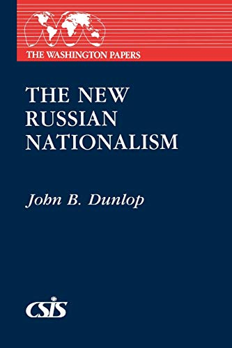 9780275916657: The New Russian Nationalism (Washington Papers)