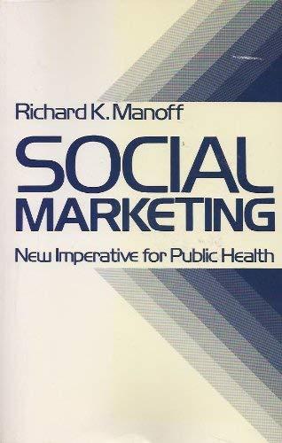 9780275916732: Social Marketing