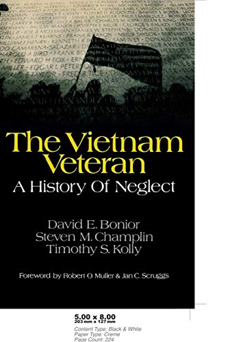 9780275917333: The Vietnam Veteran: A History of Neglect