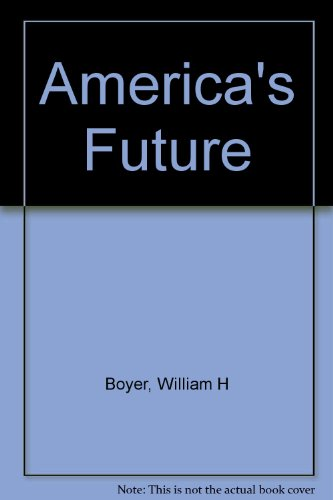 9780275917340: America's Future: Transition to the 21st Century