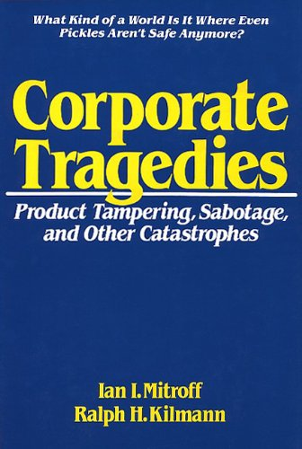 9780275917425: Corporate Tragedies: Product Tampering, Sabotage, and Other Catastrophes