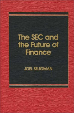 9780275917579: SEC and the Future of Finance