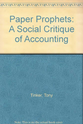 9780275917586: Paper Prophets: A Social Critique of Accounting