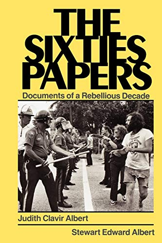 9780275917814: The Sixties Papers: Documents of a Rebellious Decade