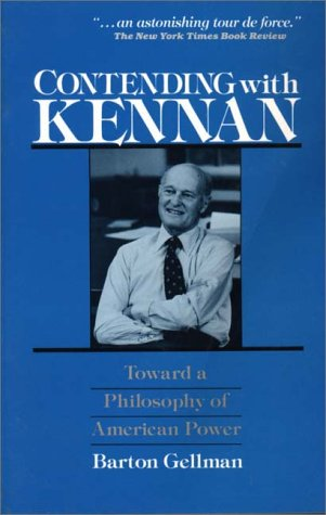 9780275918057: Contending with Kennan: Toward a Philosphy of American Power