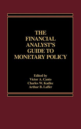 9780275920234: The Financial Analyst's Guide to Monetary Policy